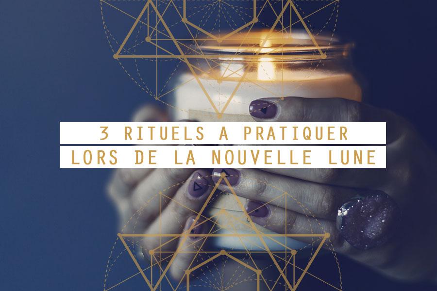 Rituels Nouvelle Lune : 3 rituels à pratiquer